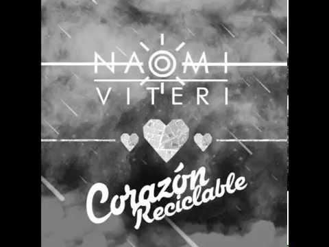 Naomi Viteri   Corazon Reciclable