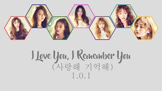 사랑해 기억해  I Love You, I Remember You  - I.o.i  Han/rom/eng Color Coded Lyrics