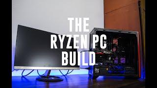 The Ryzen PC Build | Time Lapse Build