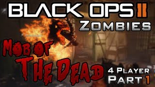Mob of the Dead: Black Ops 2 Zombies | 4 Player Co-op Live - Part 1 (BO2 Uprising)