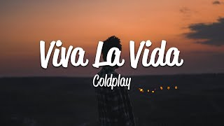 Coldplay - Viva La Vida (Lyrics)