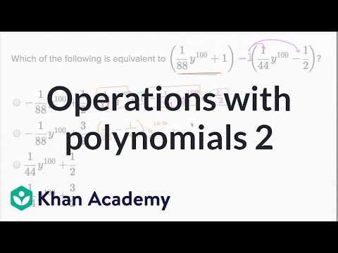 Operations With Polynomials — Harder Example | Math | New SAT | Khan Academy