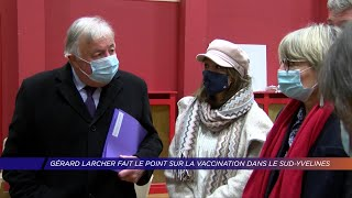 Yvelines | Gérard Larcher fait le point sur la vaccination dans le Sud-Yvelines