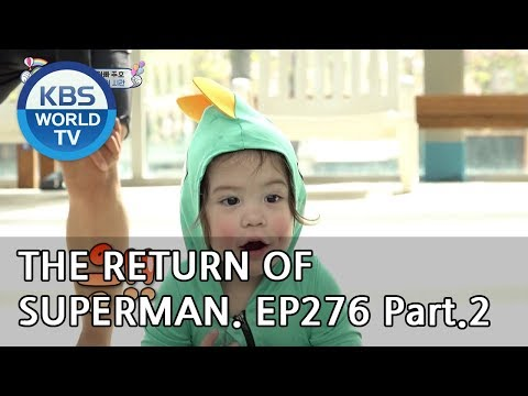 The Return Of Superman | 슈퍼맨이 돌아왔다 - Ep.276: Do Whatever You Want To Do Part2[ENG/IND/2019.05.12]