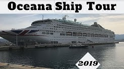 P&O Oceana ship tour May 2019