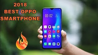 Top 5 Oppo 2018 Smartphone - Best Quality and best Camera phone