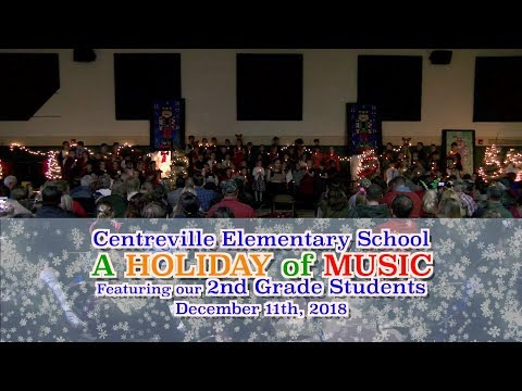 "Centreville Elementary School presents ""A Holiday of Music 2018"""