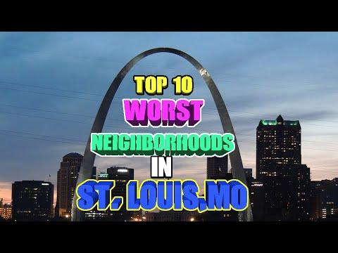 Top 10 worst neighborhoods in St. Louis, MO.