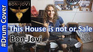 This House Is Not For Sale - Bon Jovi - Drum Cover