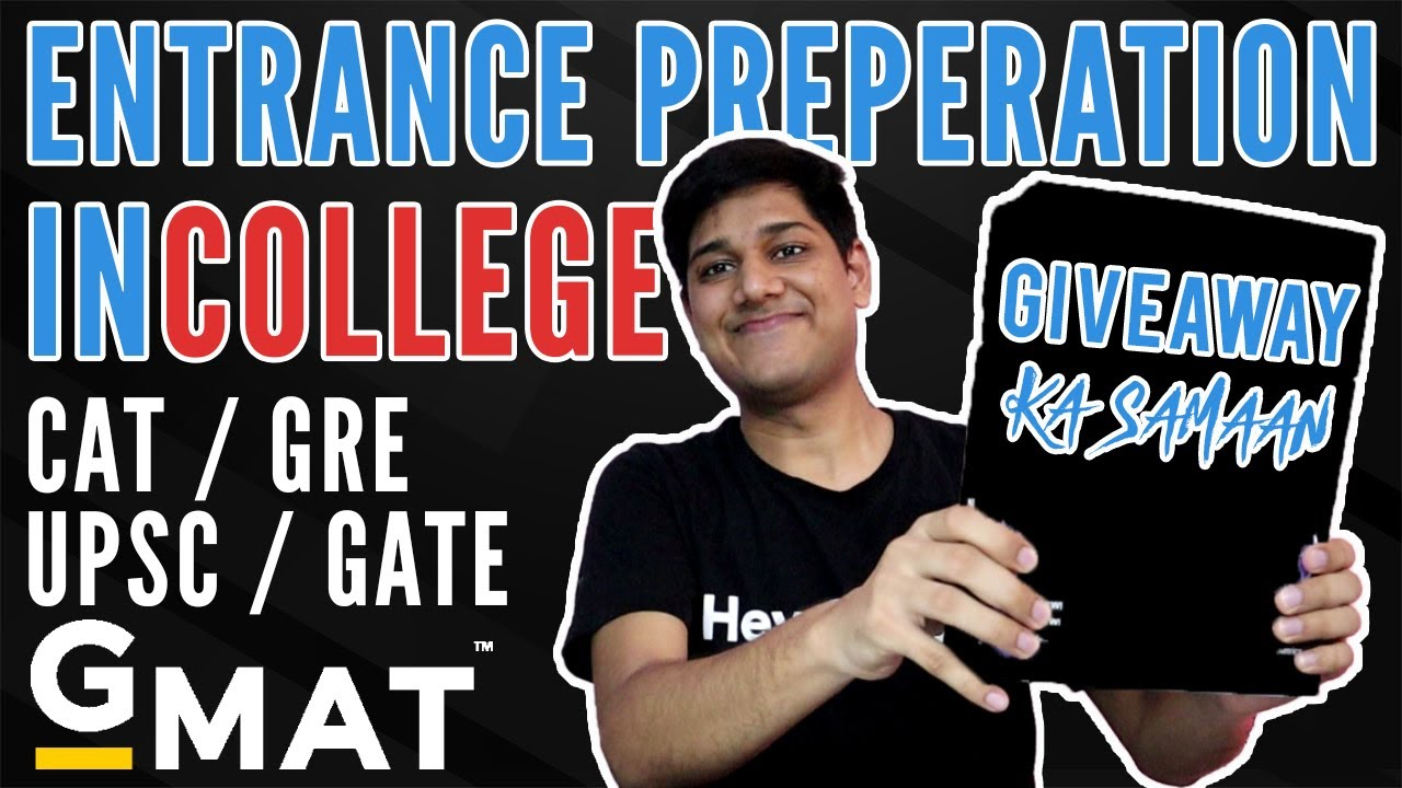 Prepare in College for Entrance Exams | Giveaway | What After College GMAT, GRE, UPSC, CAT, GATE