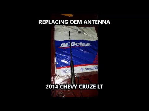 OEM Antenna Replacement 2014 Chevy Cruze LT