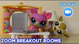 LPS: The Zoom Breakout Room {Skit}