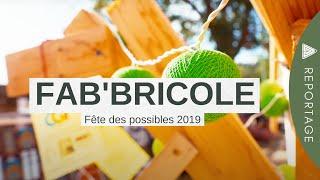 FAB'Bricole 2019 // Fêtes des possibles // Castanet-Tolosan