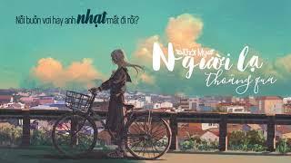 Người Lạ Thoáng Qua - KHỞI MY | MV LYRICS