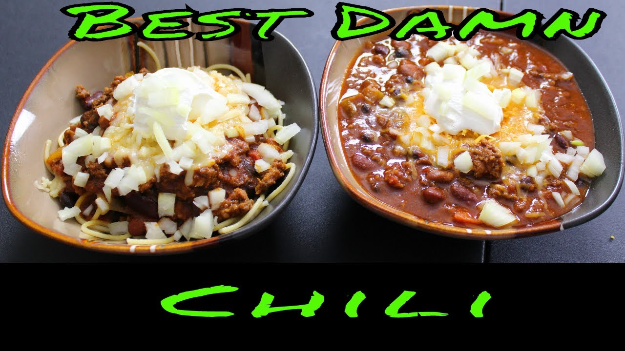 The Best Damn Chili Ever 2018 Youtube