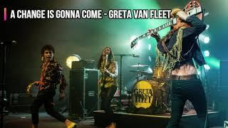 A Change is Gonna Come - Greta Van Fleet (Tradução)