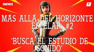 LOOK FOR THE STUDIO OF SOUND/BEYOND THE STAR HORIZON 2/FORTNITE SAVE THE WORLD