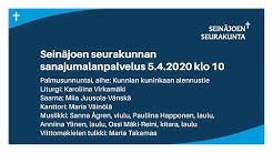 Seinäjoen seurakunnan sanajumalanpalvelus 5.4.2020