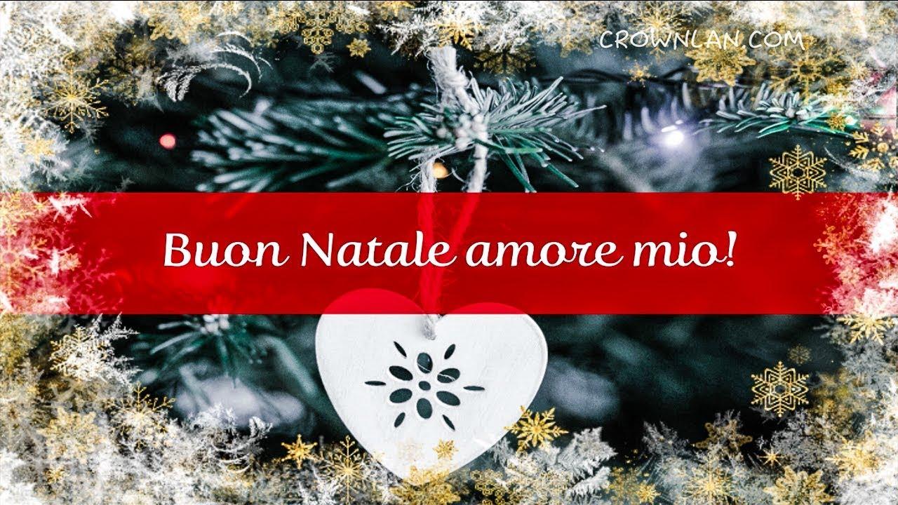 Amore Mio Buon Natale.Buon Natale 2020 Amore Mio Youtube