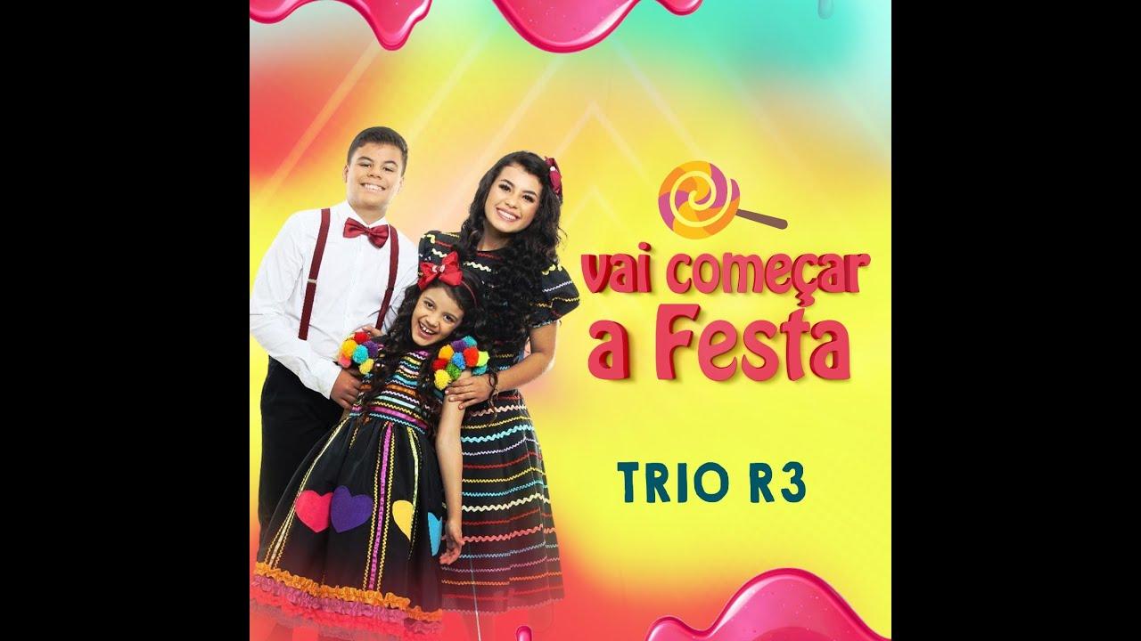 Trio R3 - Vai começar a festa (Lyric Video)