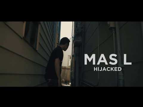 Mas L - Hijacked (OFFICIAL MUSIC VIDEO)