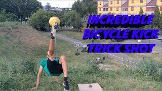 Incredible Bicycle kick (Rovesciata) Trick Shot!!