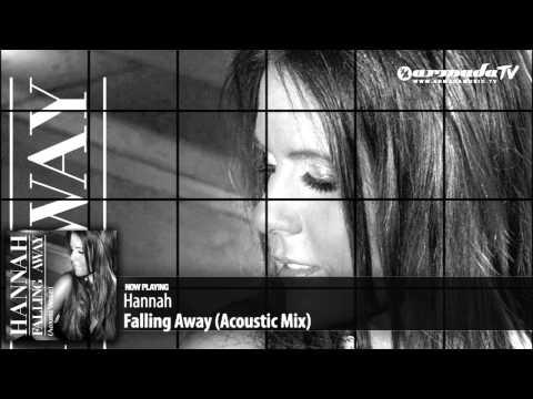 Hannah - Falling Away (Acoustic Mix)