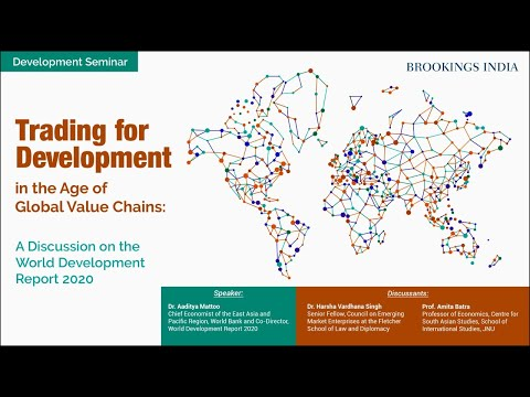 World Development Report 2020: Trading for Development in the Age of Global Value Chains| Discussion