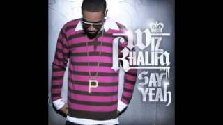 Wiz Khalifa - Say Yeah (Clean Version)