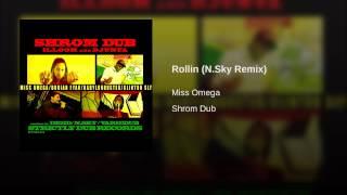 Rollin (N.Sky Remix)