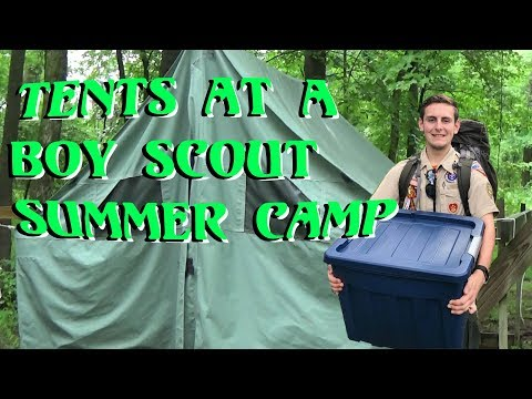 What Are The TENTS Like At A BOY SCOUT Summer Camp?