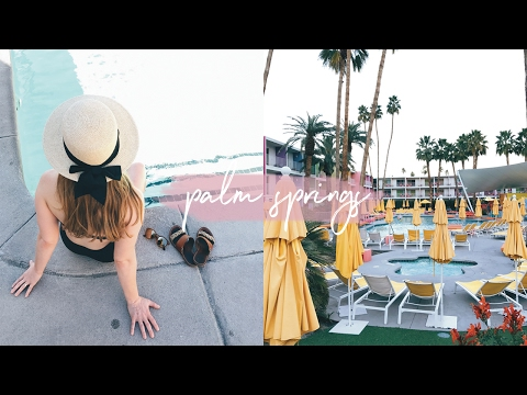 Palm Springs, California • Vlog