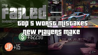 GTA Online Top 5 Worst Mistakes New Players Make