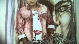 Andy Meza - Su vida