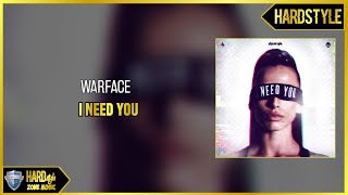 Warface - I Need You (Original)
