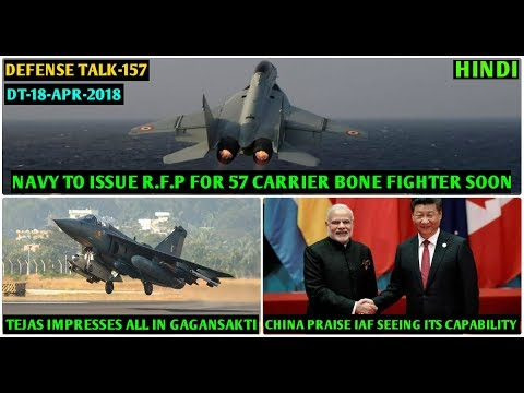 Indian Defence News:Indian Navy 57 Carrier bone Fighter soon,Tejas impresses all at Gagansakti,Hindi