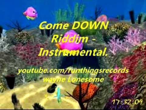 Come Down Riddim - Instrumental.
