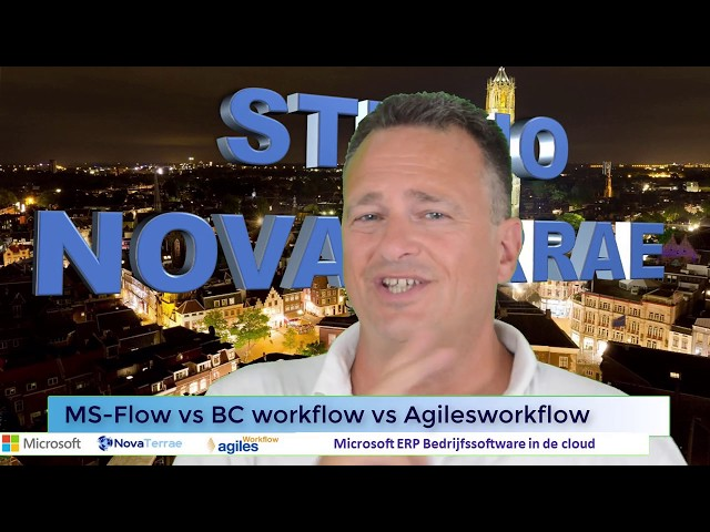 Aflevering 2 : MS Flow vs BC Workflow vs Agilesworkflow