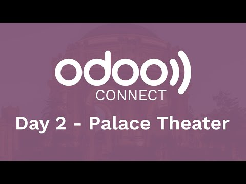 #OdooConnect 2019 Day 2 - Palace Theater (Late Afternoon)