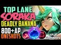 TOP LANE SORAKA DEADLY BANANA 800+AP ONE SHOTS | New Runes Soraka TOP LANE PBE SEASON 8 Gameplay