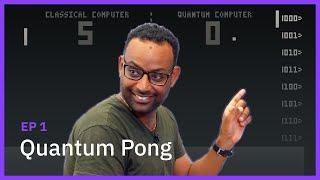 Quantum Pong — Programming on Quantum Computers Ep 1