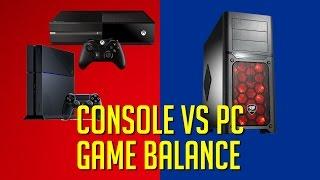 Console VS PC - Game Balance