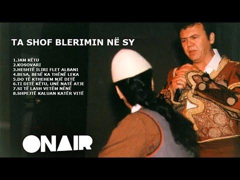 Ilir Shaqiri - Besa bese ka thene Leka