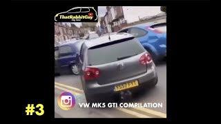 VW MK5 GTI INSTAGRAM COMPILATION [#3] (REVS,TAKE OFFS,BURNOUTS ETC.)