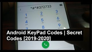 KeyPad Codes to access inside features | Android Secret Codes [2019- 2020]