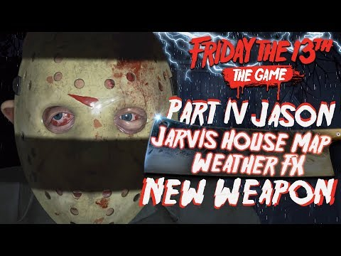 Part IV Jason, Jarvis House Map, Weather Effects & More DLC Confirmed for Friday the 13th: The Game!