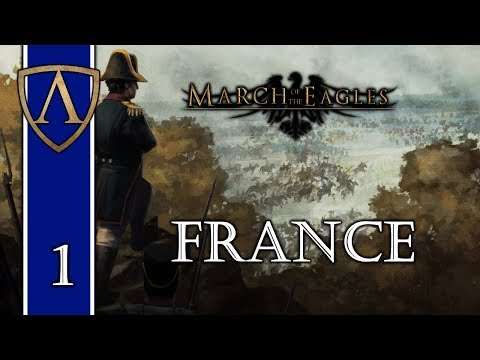 Let's Play March of the Eagles -- France -- Part 1