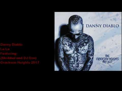 """Danny Diablo """"La La"""" Featuring (Skribbal and DJ Cos)"""