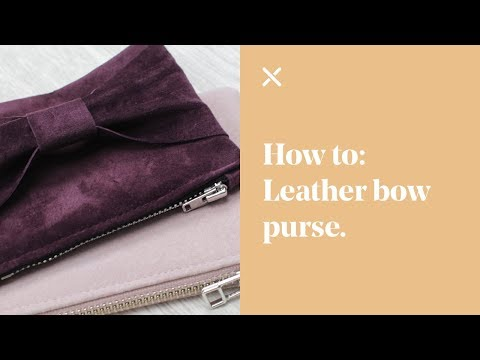 How To: Leather Bow Purse DIY
