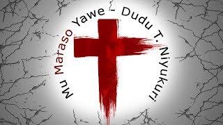 vuclip Mu Maraso Yawe - Dudu T. Niyukuri (OFFICIAL VIDEO)